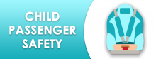 Child Passenger Safety Banner