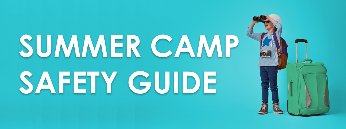 Summer Camp Safety Guide